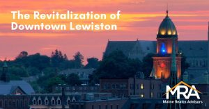 The Revitalization of Downtown Lewiston Commercial Real Estate